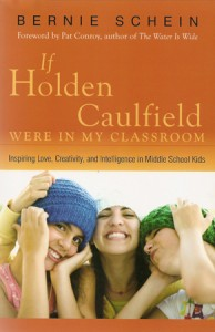 If Holden Caulfield Were in My Classroom - Bernie Schein